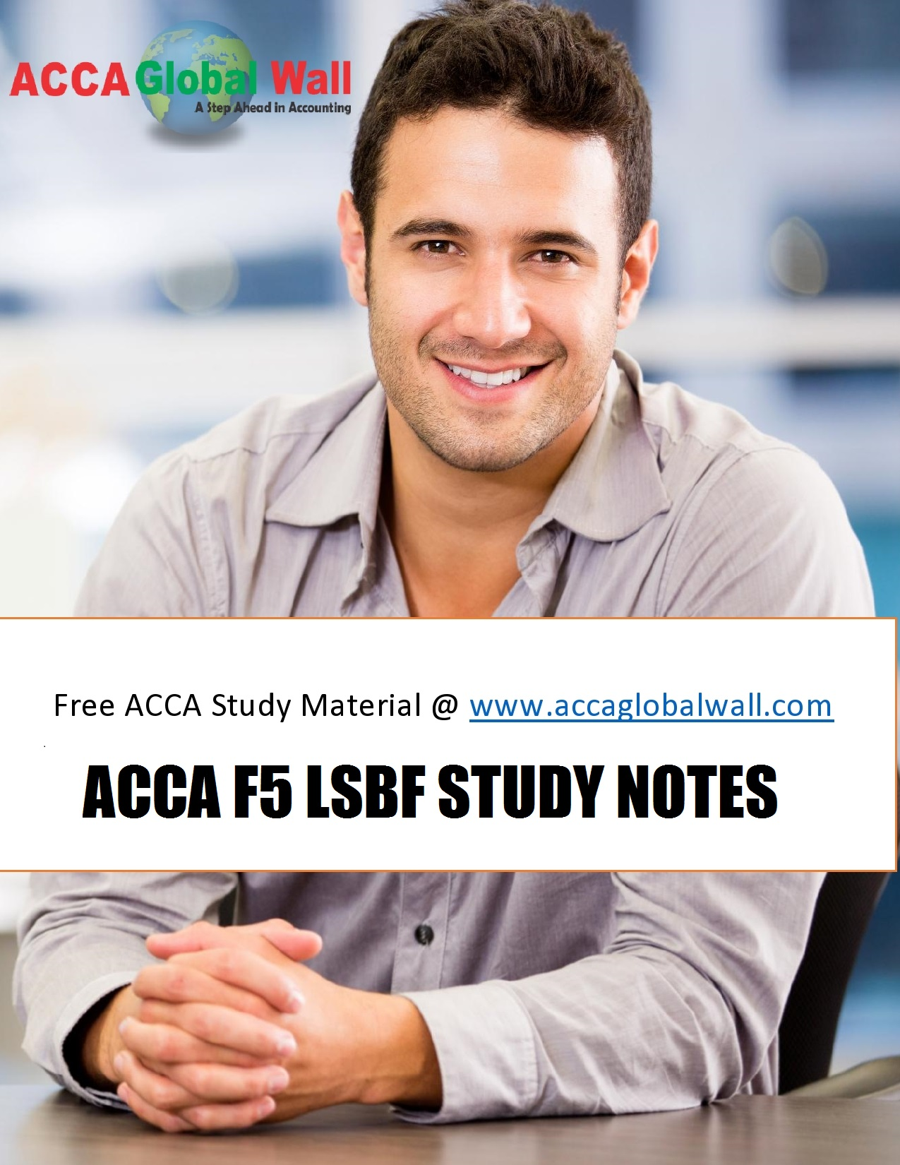ACCA F5 LSBF STUDY MATERIAL ACCAGLOBALWALL.COM