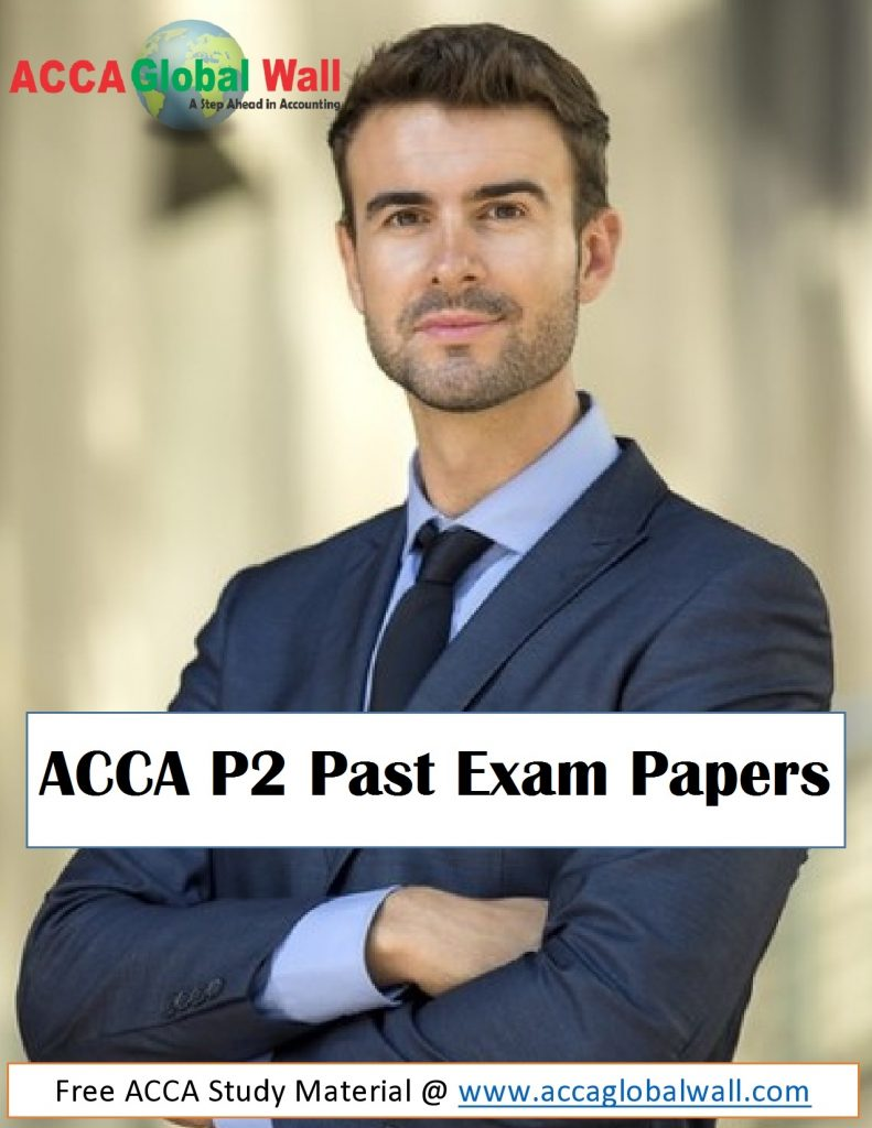 ACCA P2 Past Exam Papers in PDF - ACCA Study Material