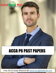 ACCA P6 PAST PAPERS