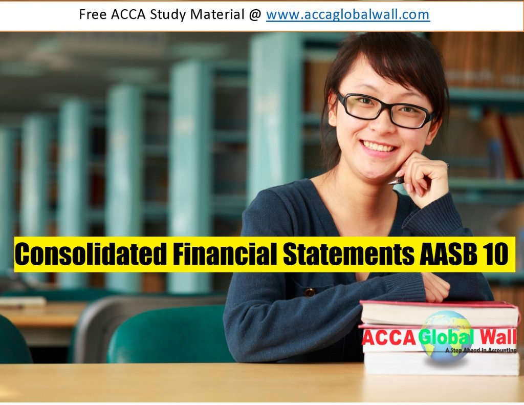 Consolidated Financial Statements AASB 10 accaglobalwall.com