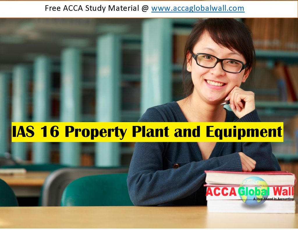 IAS 16 Property Plant and Equiment