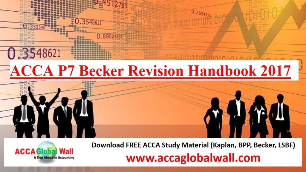 ACCA P7 Becker Revision Handbook 2017