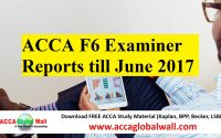 ACCA F6 Examiner Reports till June 2017