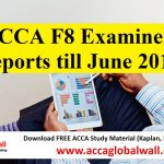 ACCA F8 Examiner Reports till June 2017