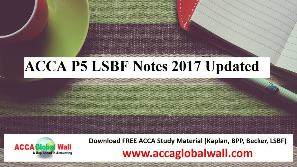 ACCA P5 ADV PM LSBF Notes