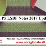 ACCA P5 LSBF Notes 2017 updated