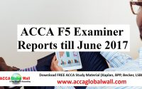 ACCA F5 Examiner Reports till June 2017