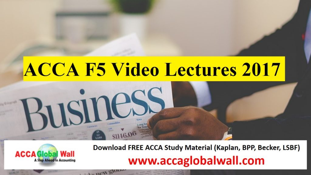 ACCA F5 Video Lectures 2017 - ACCA Study Material