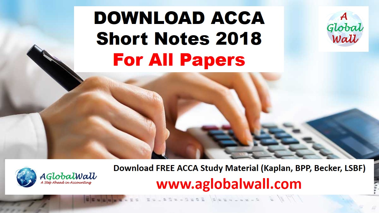 ACCA Short Notes 2018 Free Download