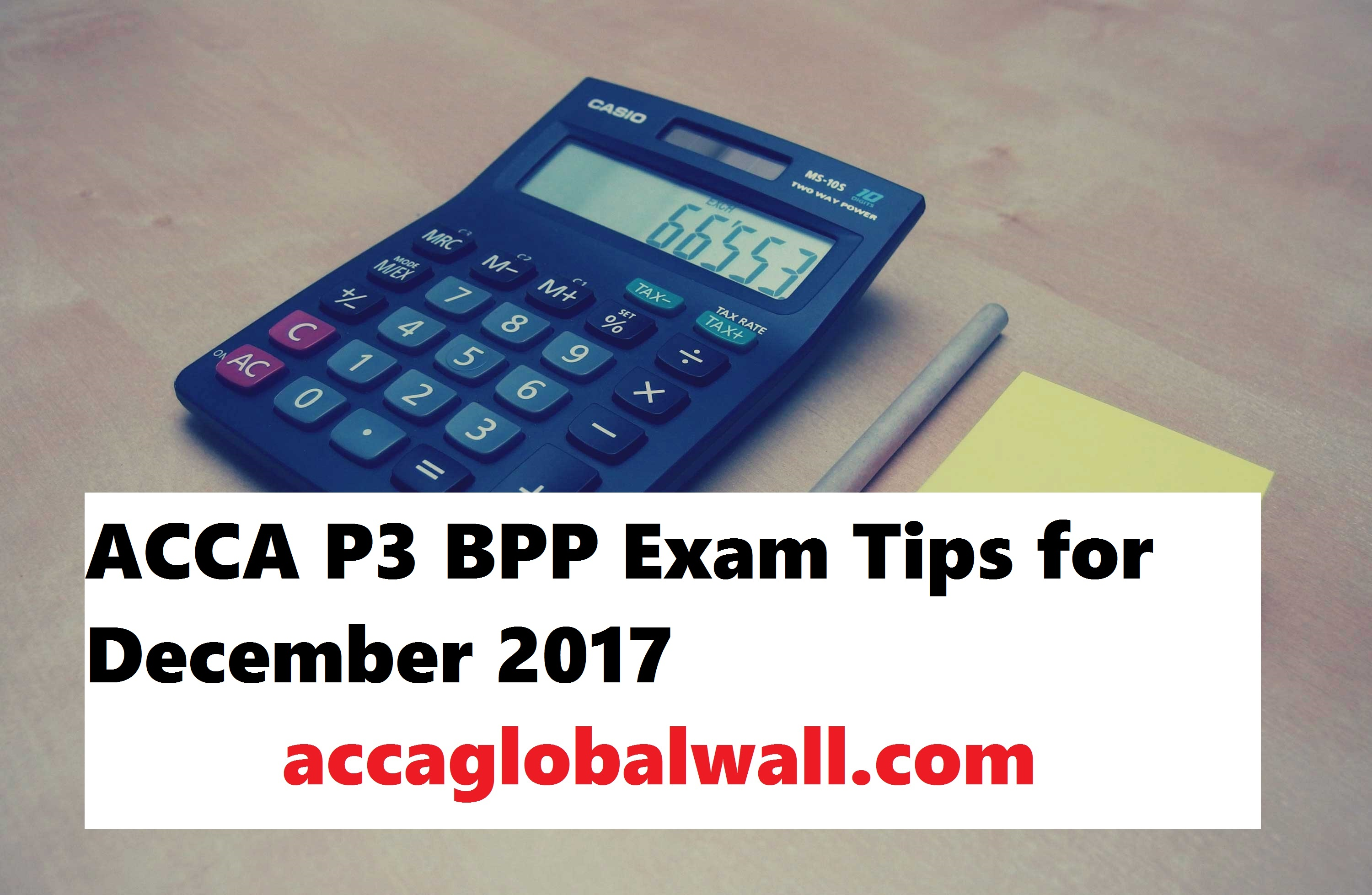 ACCA Exam Tips for F5 to P7 December 2017