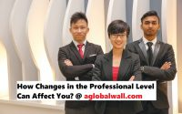 How Changes in the Professional Level Can Affect You
