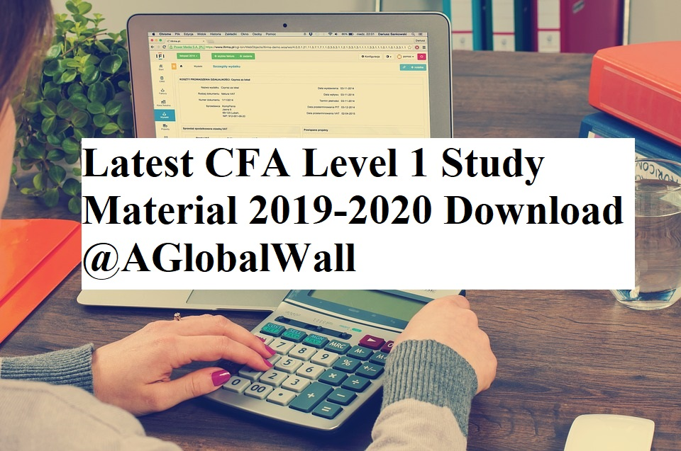 Latest CFA Level 1 Study Material 2019-2020 Free Download