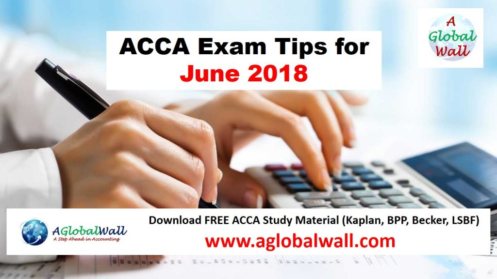 ACCA Exam Tips for June 2018