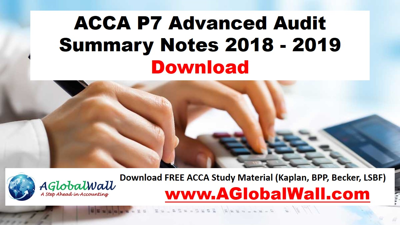 ACCA P7 Advanced Audit Summary Notes 2018 - 2019 Download