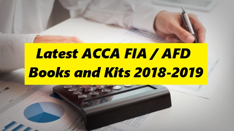 Latest ACCA FIA-AFD Books and Kits 2018-2019
