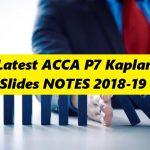 Latest ACCA P7 Kaplan Slides NOTES