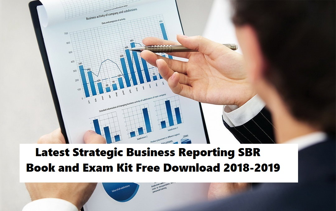 Latest Strategic Business Reporting SBR Book and Exam Kit Free