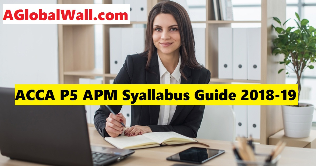 ACCA P5 APM Syllabus Guide 2018-19