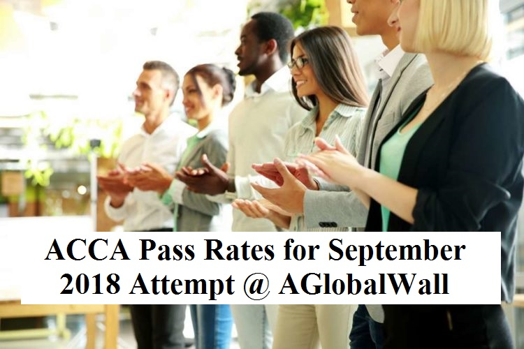 ACCA Pass Rates for September 2018 Attempt