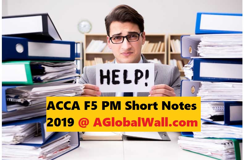 ACCA F5 PM Short Notes 2019