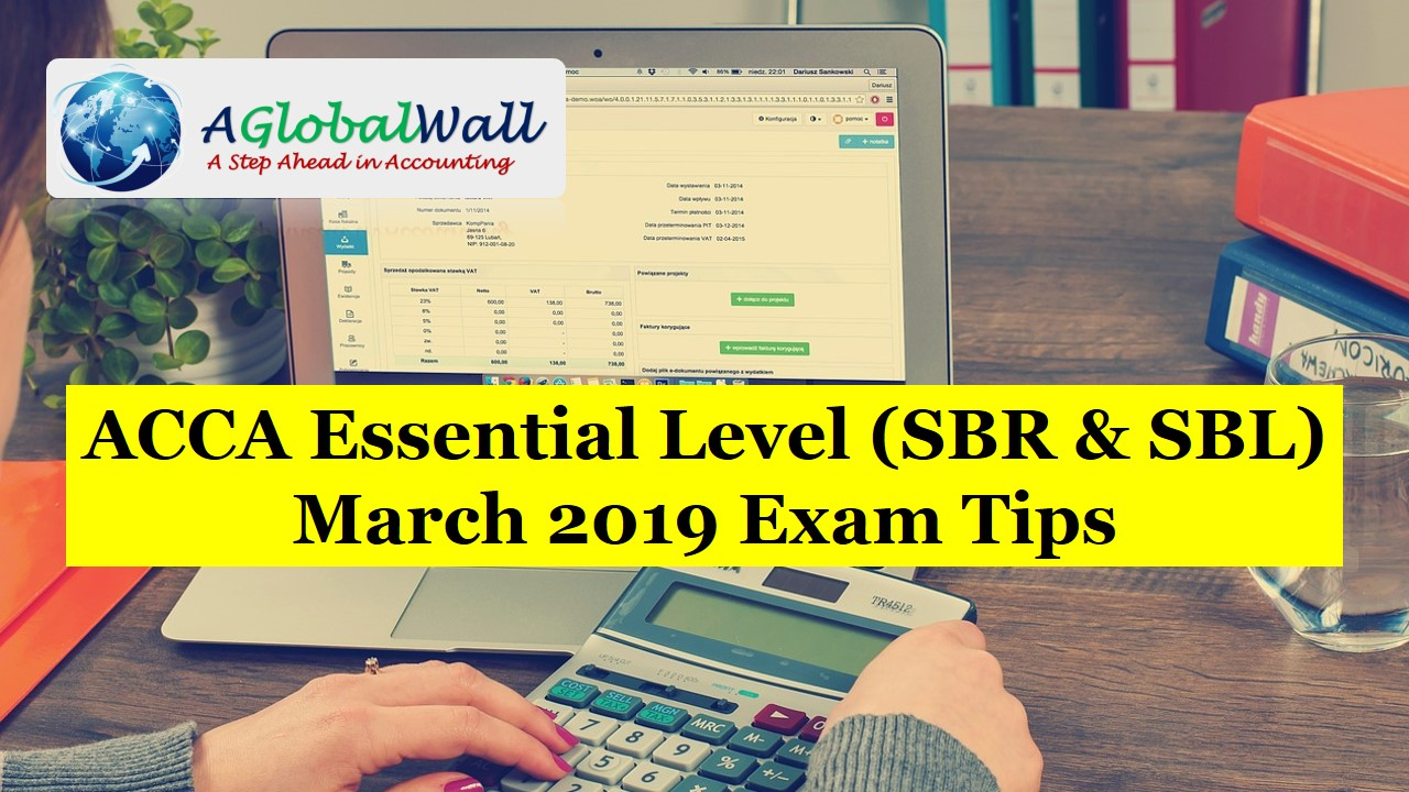 ACCA Essential Level March 2019 Exam Tips