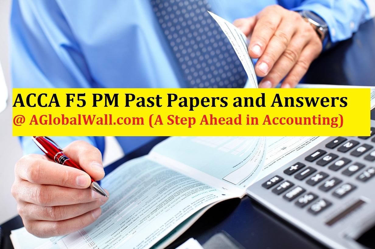 ACCA F5 PM Past Papers and Answers