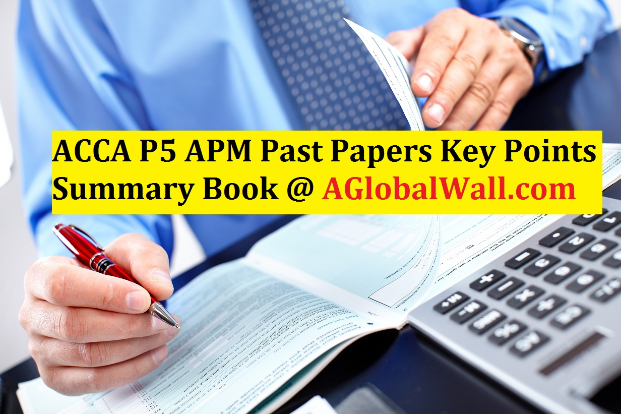 ACCA P5 APM Past Papers Key Points Summary Book
