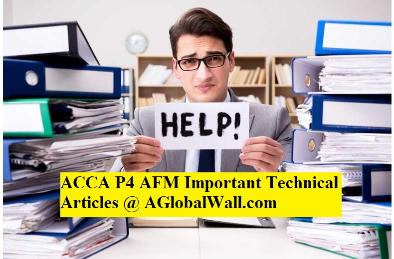 ACCA P4 AFM Important Technical Articles - ACCA Study Material