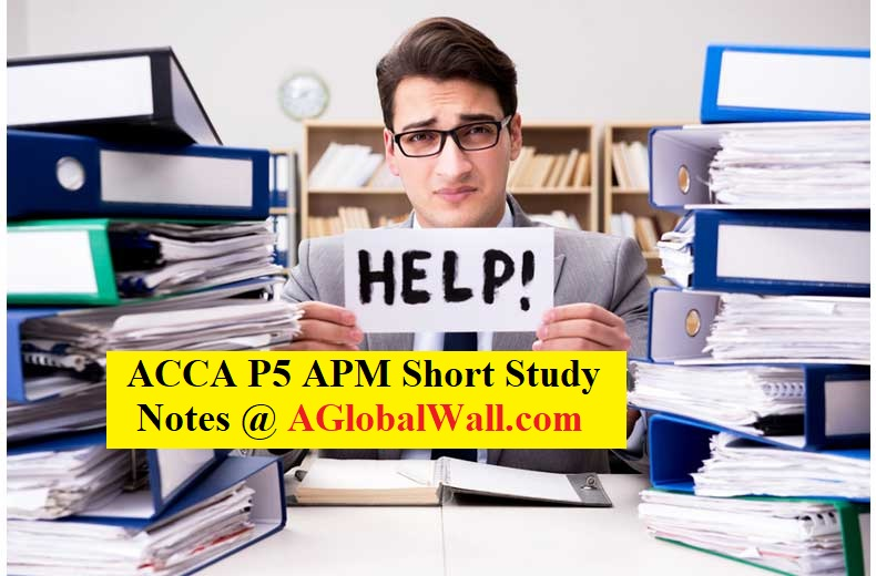 ACCA P5 APM Short Study Notes