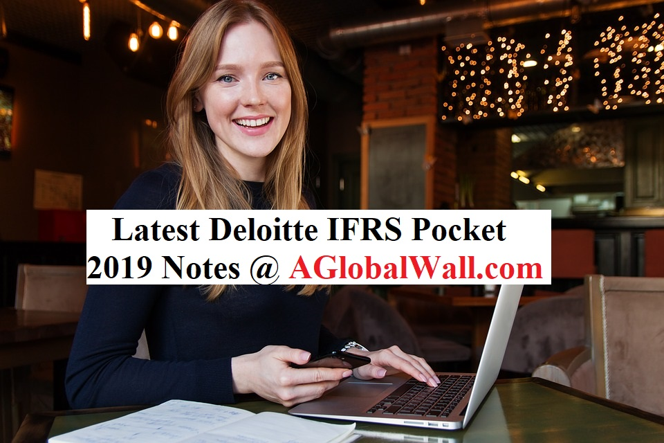 Latest Deloitte IFRS Pocket 2019 Notes