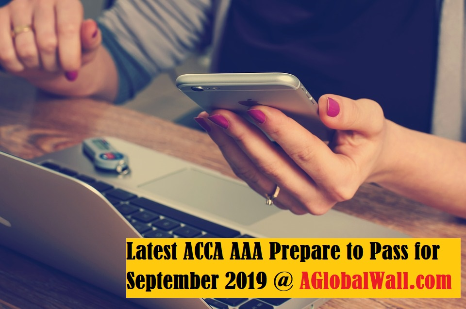 Latest ACCA AAA Prepare to Pass for September 2019