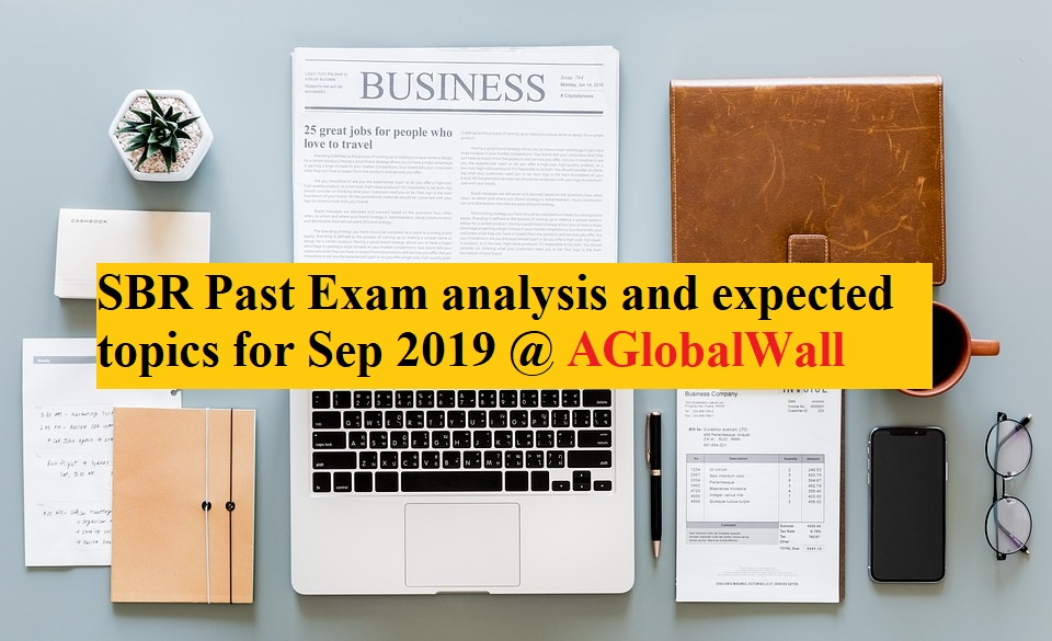SBR Past Exam analysis and expected topics for Sep 2019