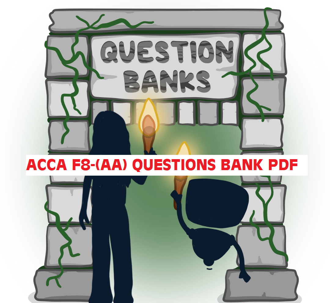 ACCA F8-AA QUESTION BANK DOWNLOAD